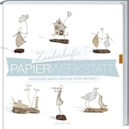 Zauberhafte Papier-Werkstatt -