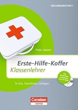 Erste-Hilfe-Koffer: Klassenlehrer: To-dos, Checklisten, Vorlagen. Buch mit Kopiervorlagen auf CD-ROM -